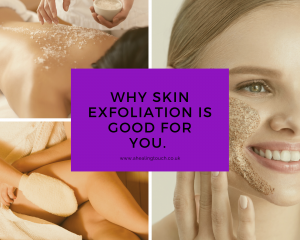 Why Skin Exfoliation is good for you.
